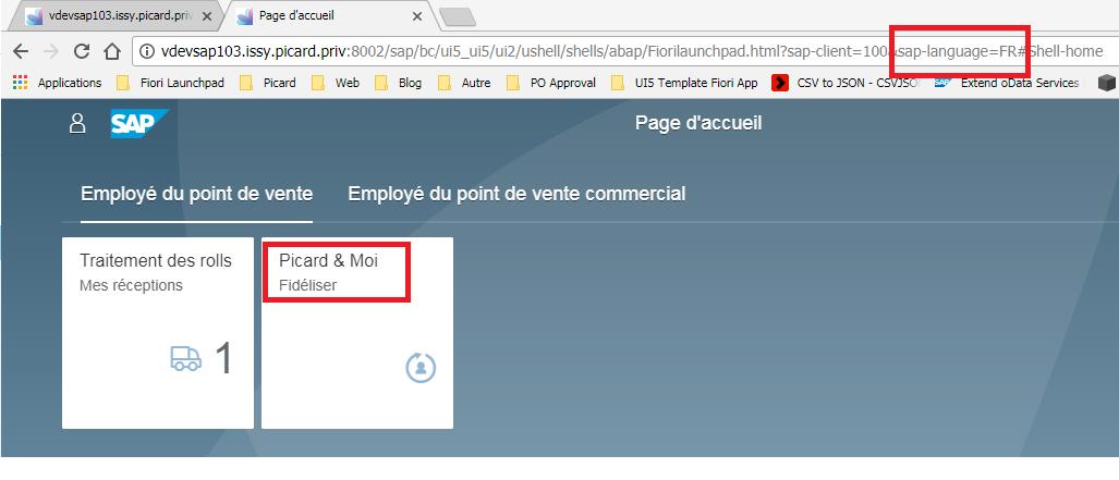 Page d'accueil  vdevsap103.issy.picard.priv X  C O vdevsap103.issy.picard.priv:8002/sap/bc/ui5_ui5/ui2/usheIl/shells/abap/FioriIaunchpad.html?sap-client=100  ap-language=FR  hell-home  Services  n  Applications  Fiori Launchpad  8  n  Picard  Employé du point de vente  LIS App csvto _1SON-c  n  BIOS Autre  n  n  PO Approvel  Page d'accueil  Employé du point de vente commercial